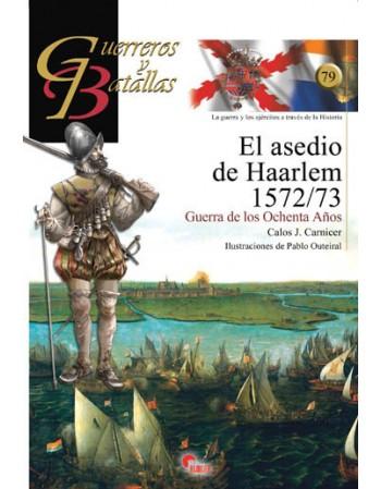 El asedio de Haarlem...
