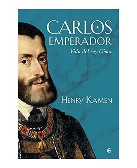 Carlos V emperador: Vida del rey cesar