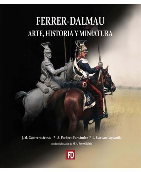 Ferrer-Dalmau. Arte, historia y miniatura