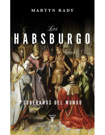 Los Habsburgo: Soberanos...