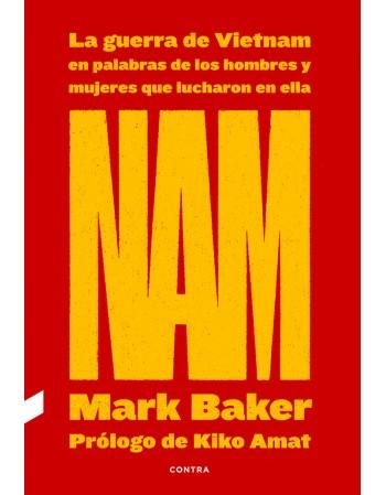 Nam: La guerra de Vietnam...