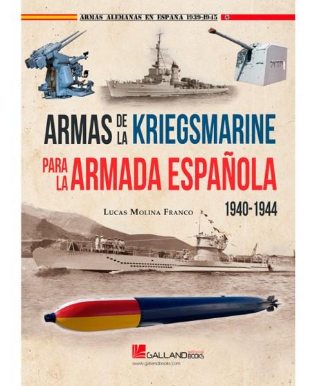 Armas De La Kriegsmarine Para La Armada Española, 1940-1944