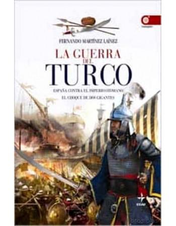 La Guerra del Turco España...