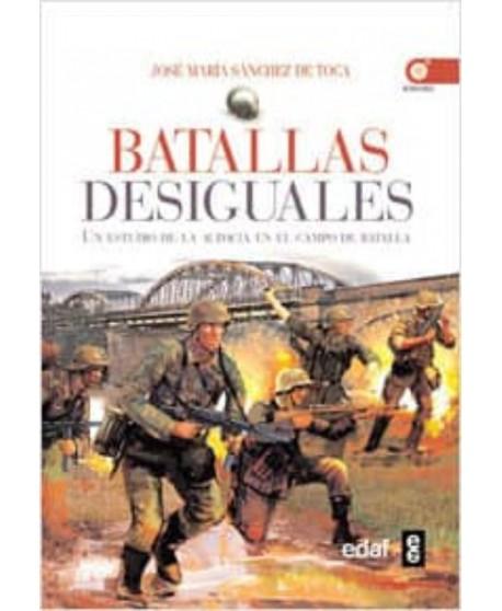 Batallas desiguales Un estudio de la audacia en el campo de batalla