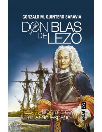 Don Blas de Lezo Biografía...