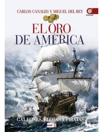 El oro de América Galeones,...