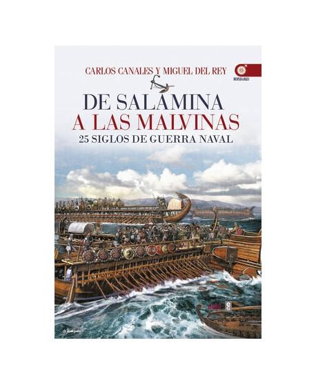 De Salamina a las Malvinas 25 siglos de guerra naval
