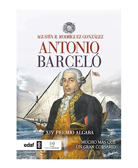 Antonio Barceló Mucho más que un corsario