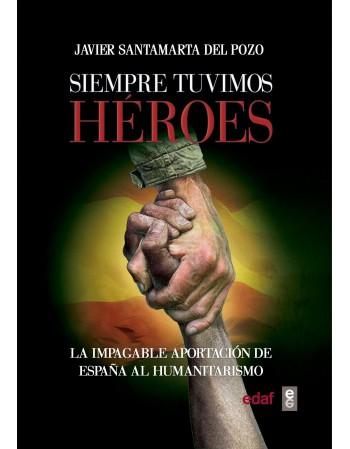 Siempre tuvimos héroes La...