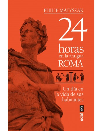 24 horas en la antigua Roma...