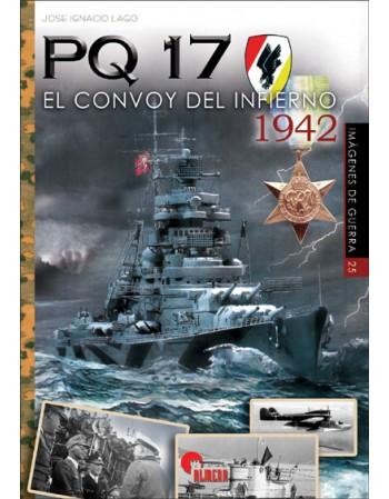 PQ17. El convoy del infierno
