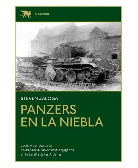 Panzers en la niebla Lucha y derrota de la SS-Panzer-Division Hitlerjugend en la Batalla de las Ardenas