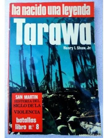 Tarawa: ha nacido una leyenda