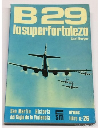 B-29: La superfortaleza