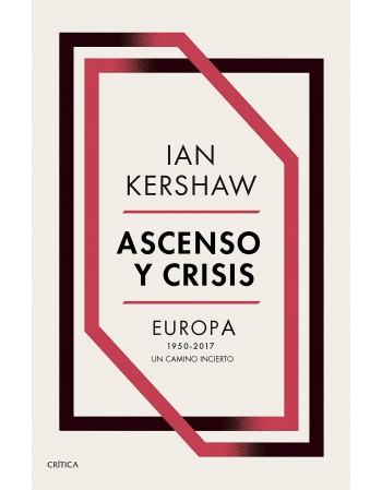 Ascenso y crisis. Europa...