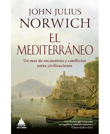 El Mediterráneo: un mar de encuentros y conflictos entre civilizaciones