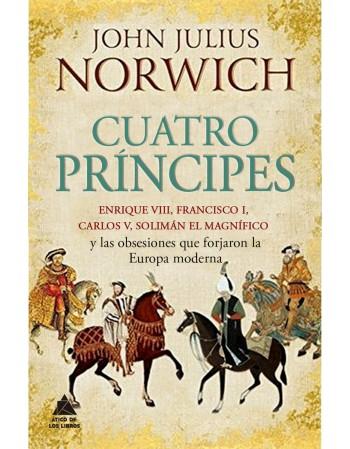 Cuatro príncipes: Enrique...