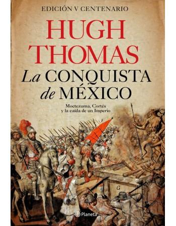 La conquista de México:...