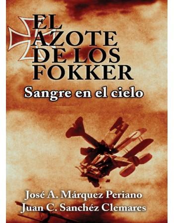 El azote de los Fokker:...