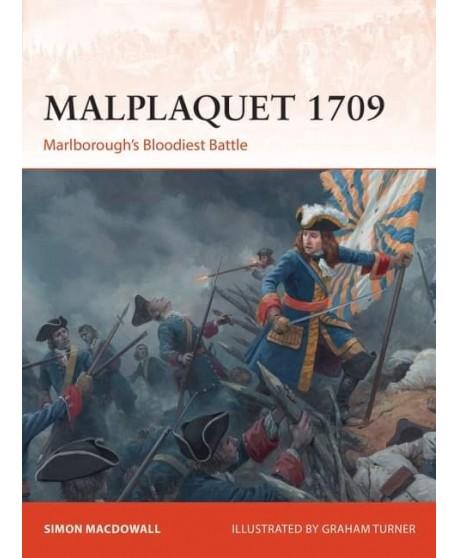 Malplaquet 1709. Marlborough s Bloodiest Battle