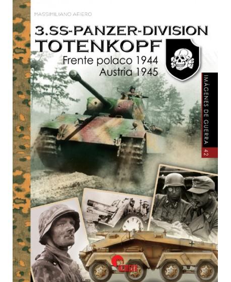 3.SS-Panzer-Division Totenkopf: Frente polaco1944. Austria 1945