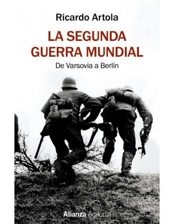 La Segunda Guerra Mundial:...