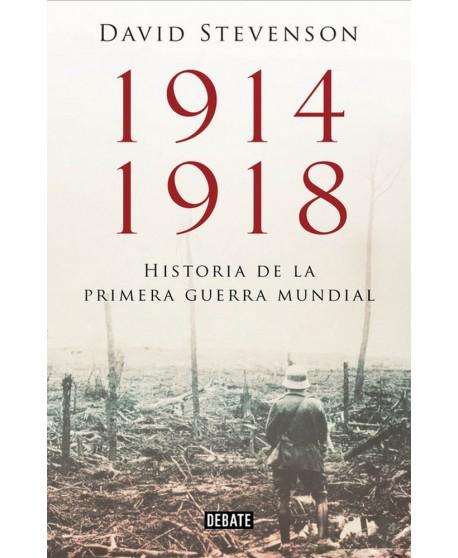 1914-1918 historia de la Primera Guerra Mundial