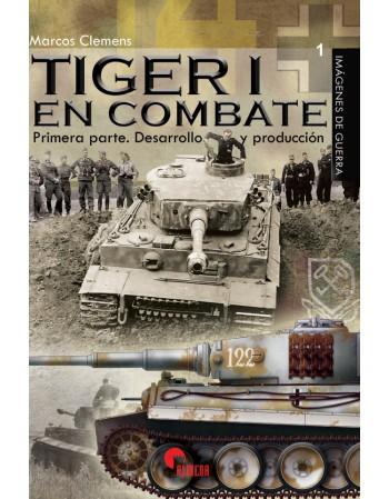 Tiger I en combate Primera...