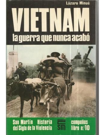 Vietnam la guerra que nunca...