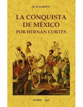 La Conquista de México por...