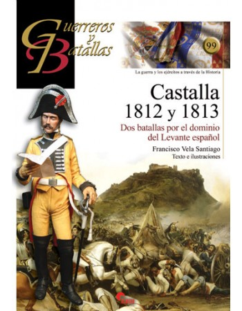 Castalla 1812 y 1813: Dos...