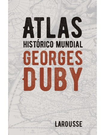 Atlas histórico mundial...