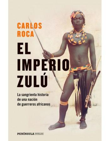 El imperio zulú: El...