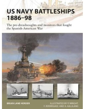 US Navy Battleships 1886–98...