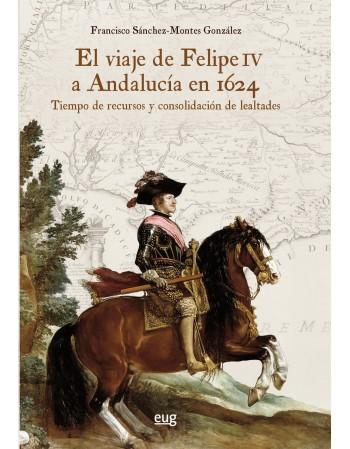 El Viaje de Felipe IV a...