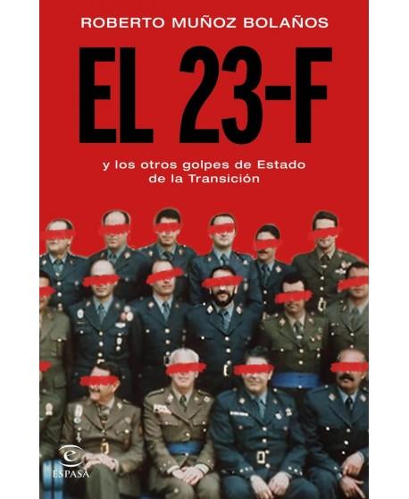 El 23-F y otros golpes de estado de la transición
