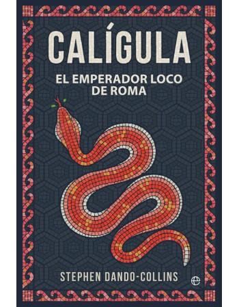 Calígula: El emperador loco...