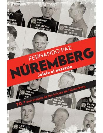 Nuremberg: juicio al nazismo