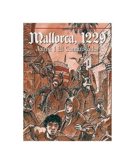 Mallorca, 1229. Jaime I el Conquistador