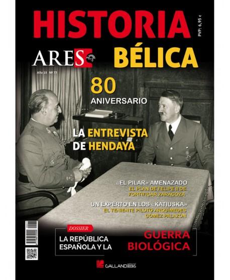Revista Historia Bélica Ares Nº 77