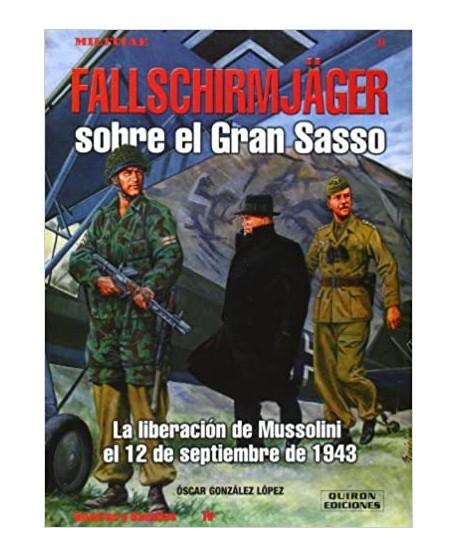 Fallschirmjäger sobre el gran Sasso