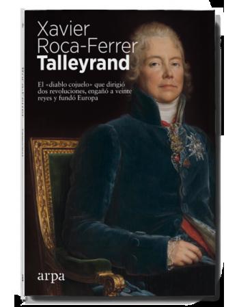 """Talleyrand: El """"diablo..."""