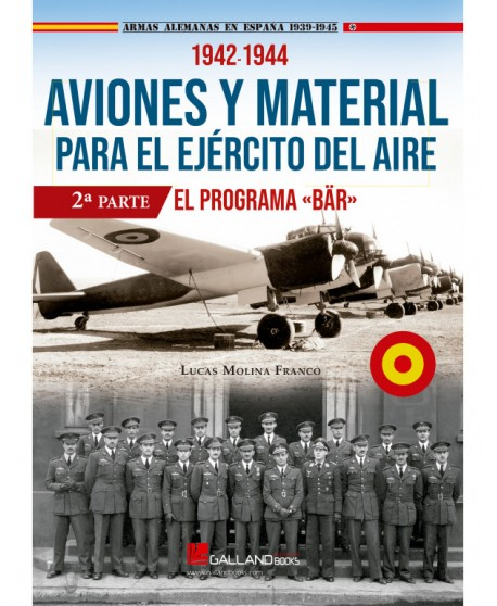 Aviones Y Material Para El Ejército Del Aire. El Programa BAR. Parte II