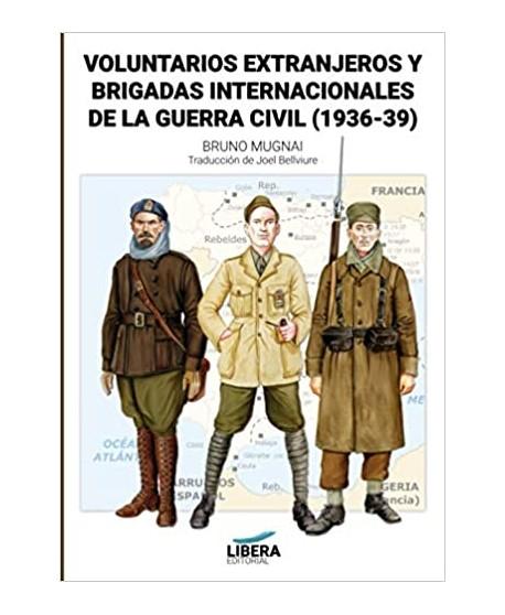 Voluntarios extranjeros y Brigadas Internacionales de la Guerra Civil (1936-1939)