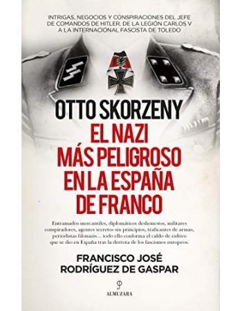 Otto Skorzeny, el nazi más...