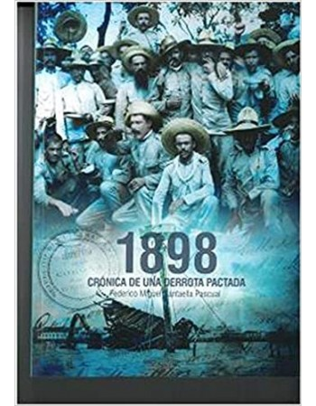 1898 Crónica De una derrota...