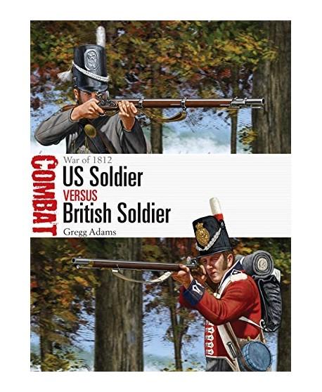 US Soldier vs British Soldier: War of 1812