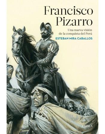 Pizarro: Una nueva visión...