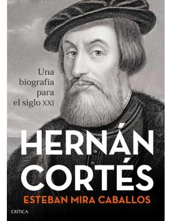 Hernán Cortés: Una...