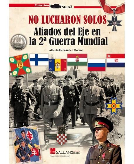 No lucharon solos. Aliados del Eje en la II Guerra Mundial